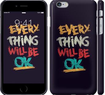 Чехол на iPhone 6s Plus Все будет хорошо