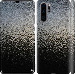 Чехол на Huawei P30 Pro Мокрое стекло