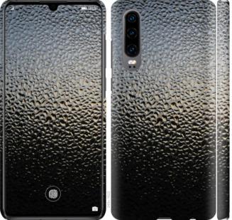 Чехол на Huawei P30 Мокрое стекло