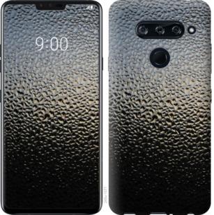 Чехол на LG V40 ThinQ Мокрое стекло