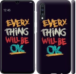 Чехол на Samsung Galaxy A70 2019 A705F Все будет хорошо