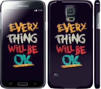 Чехол на Samsung Galaxy S5 g900h Все будет хорошо