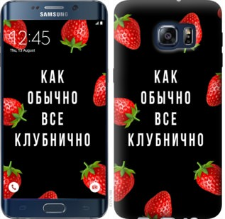 Чехол на Samsung Galaxy S6 Edge Plus G928 Все клубнично