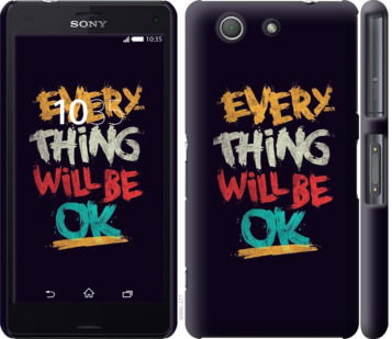 Чехол на Sony Xperia Z3 Compact D5803 Все будет хорошо